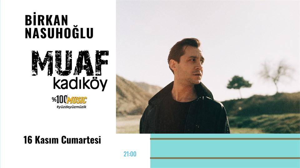 Birkan Nasuhoğlu Muaf Kadıköy Konseri