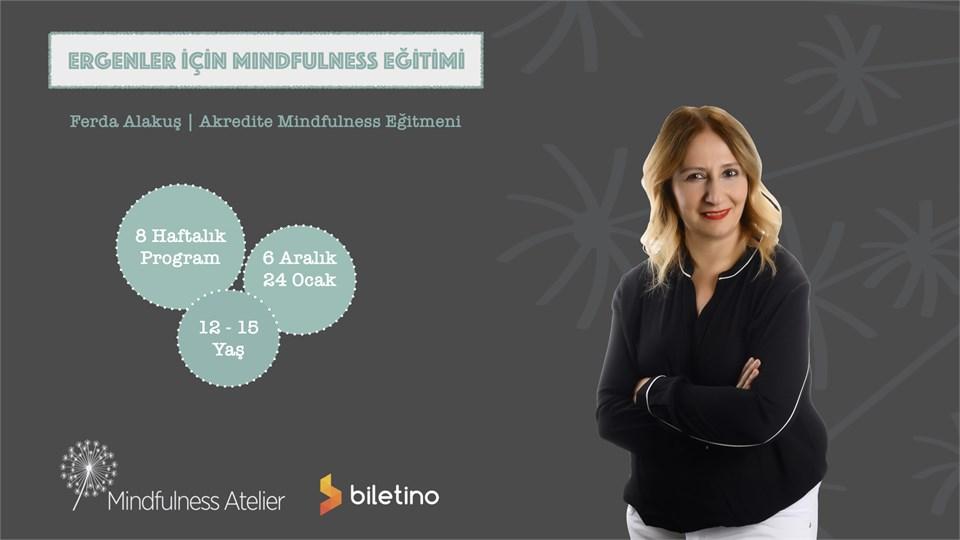 Ergenler için 8 haftalık Mindfulness Temmeli Stres Azaltma Programı (MBSR)