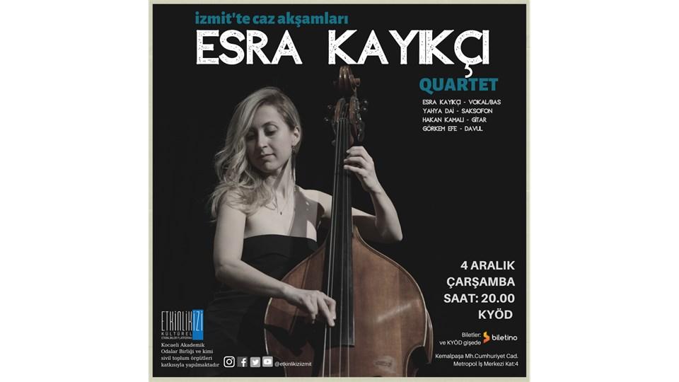 "Konser: ""Esra Kayıkçı Quartet"""