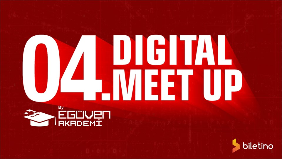 Digital Meetup by E-GÜVEN Akademi