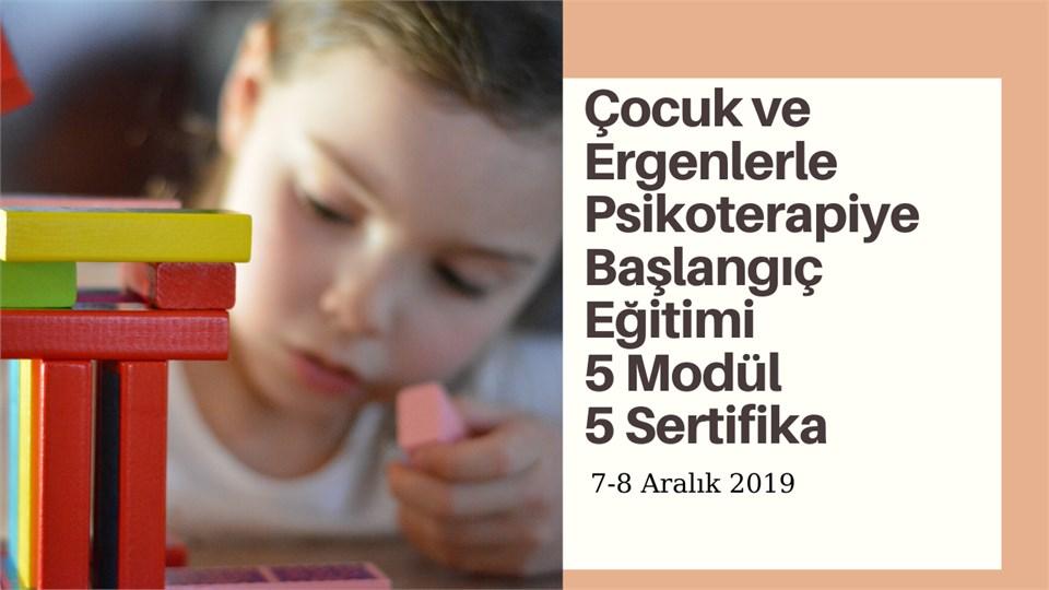 Çocuk ve Ergen Psikoterapisine Başlangıç Eğitimi-5 Modül 5 Sertifika