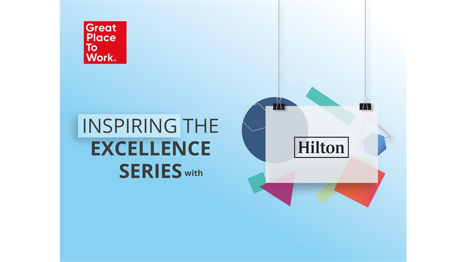 Inspiring The Excellence Series® With Hilton