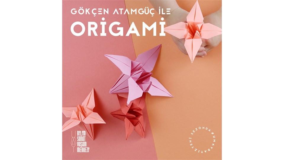 Gökçen Atamgüç ile Origami
