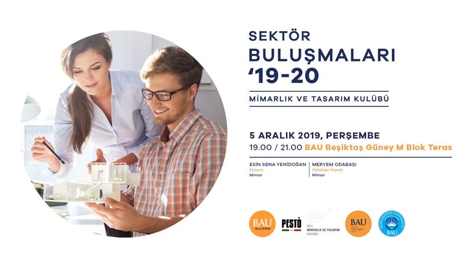 BAU Alumni Network Club - Mimarlık ve Tasarım Kulübü Sektör Buluşması