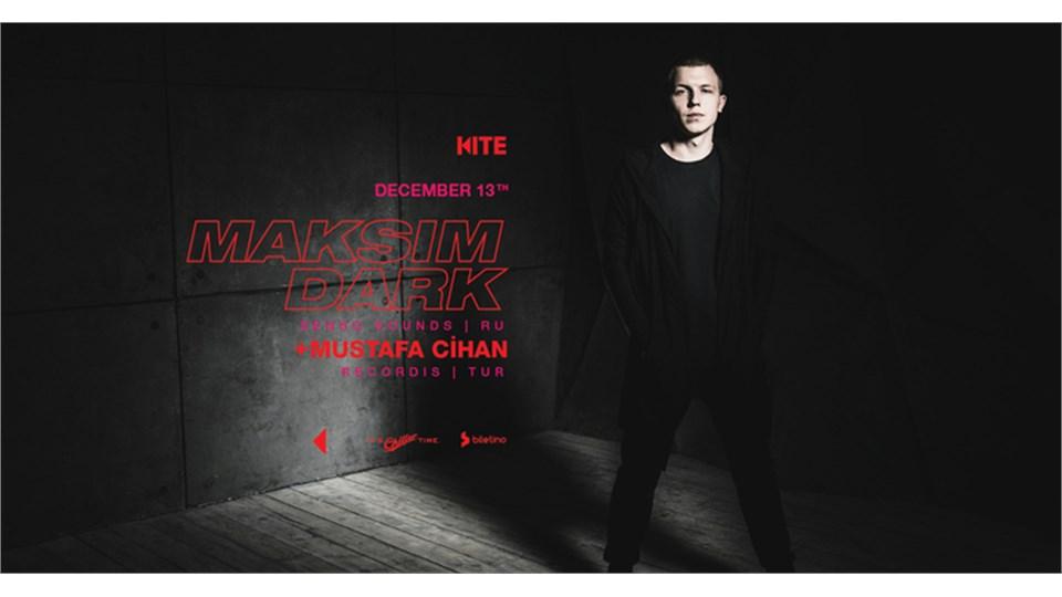 Maksim Dark (Senso Sounds, Ru) / Mustafa Cihan