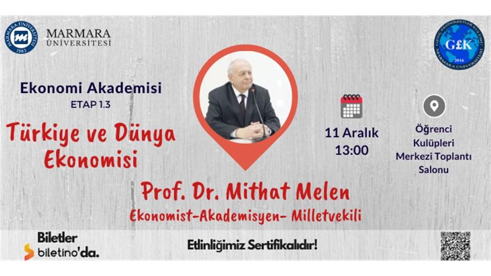 Ekonomi Akademisi Etap 1.3 [Türkiye ve Dünya Ekonomisi]