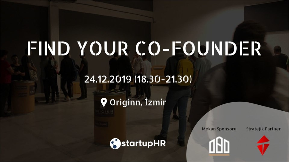 Find Your Co-Founder İzmir #2 – StartupHR