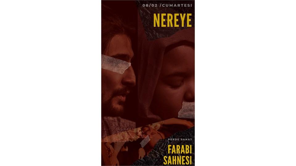 Nereye - Farabi Sahnesi Ankara