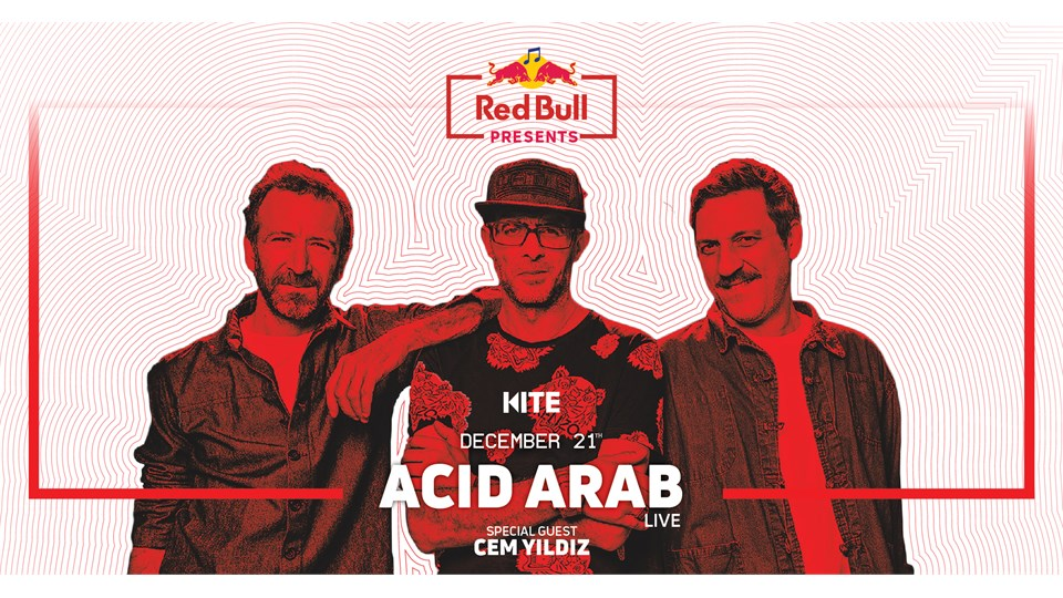 Red Bull Presents: Acid Arab (Live) w/ Special Guest: Cem Yıldız