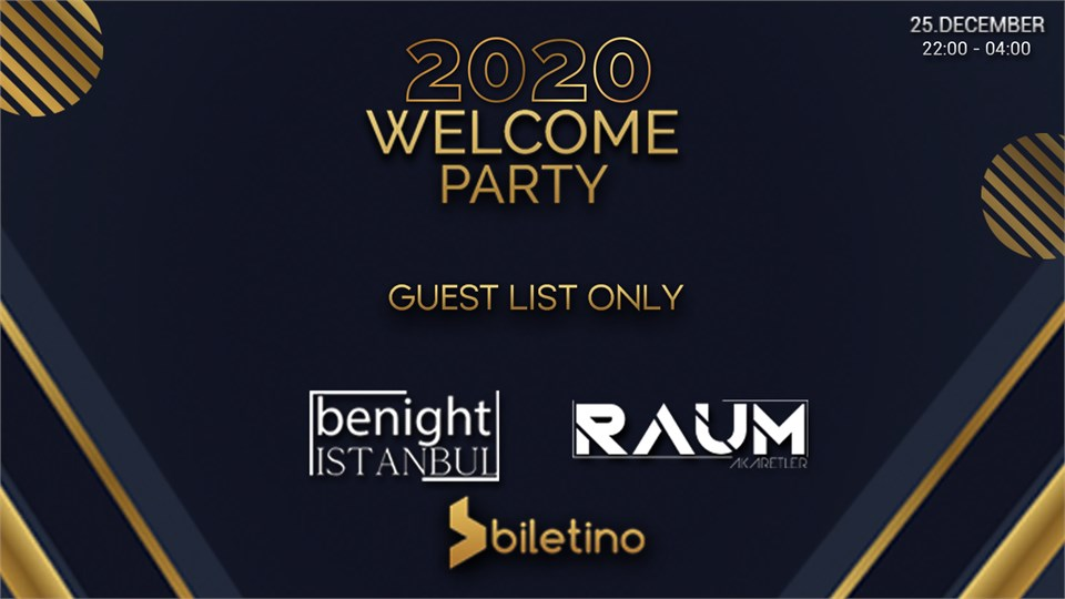 2020 WELCOME PARTY | RAUM AKARETLER