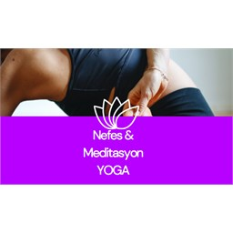 Yoga & Nefes & Meditasyon